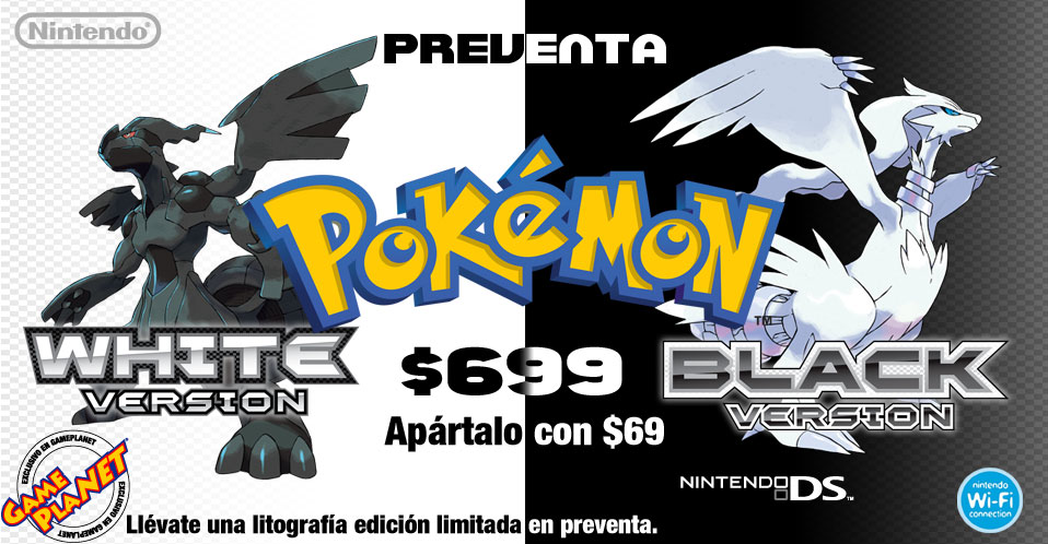 GamePlanet: Preventa Black & White y Nintendo 3DS